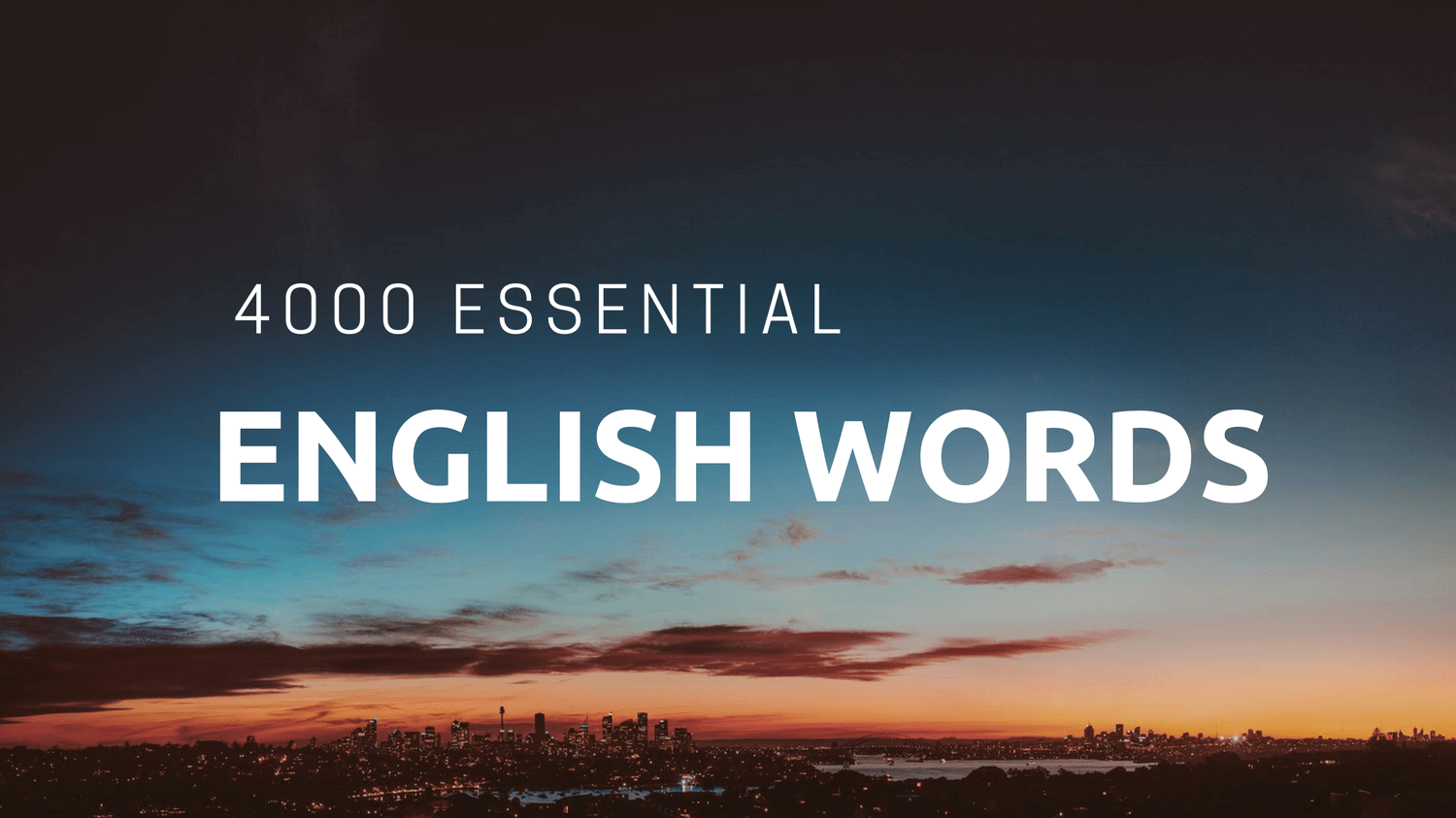 4000 ESSENTIAL ENGLISH WORDS in STORIES