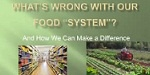 Changing the Food System for the Better