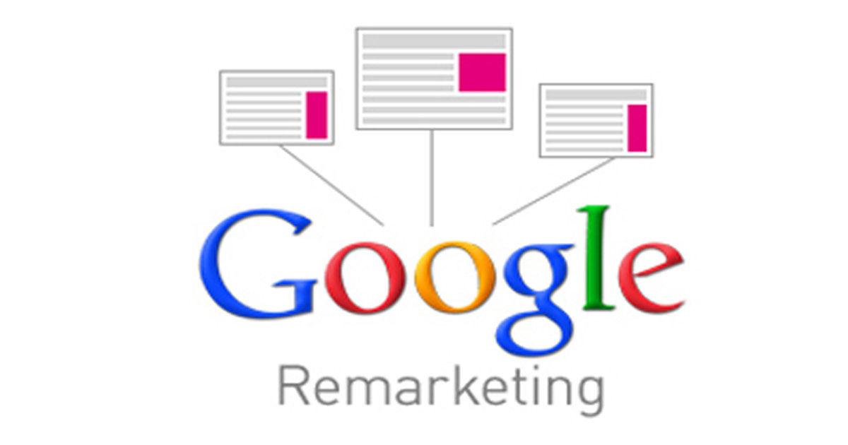 What Is Google Re-marketing?